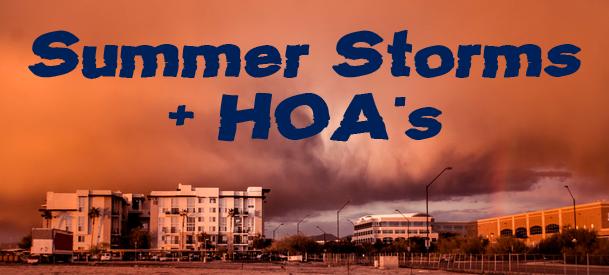 Summer Storms + HOAs