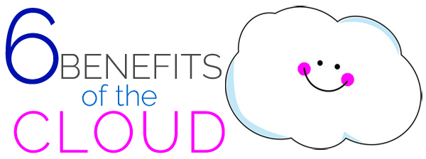 6_benefits_of_the_CLOUD.png