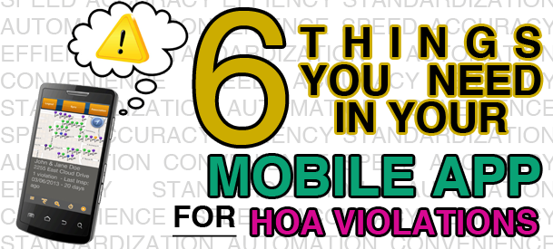 6_things_you_need_in_your_mobile_app_for_hoa_violations.png